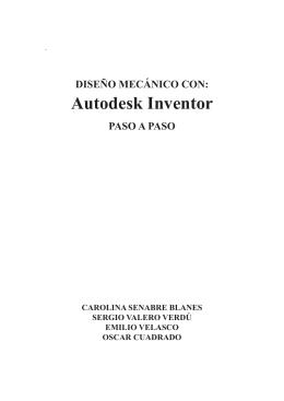 DISEÑO MECÁNICO CON: Autodesk Inventor PASO A PASO