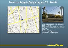 Francisco Antonio Orozco S.A. de C.V. , Matriz
