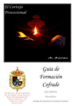 Guía Formación Cofrade. El Cortejo Procesional.