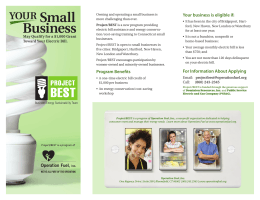 Program Benefits Your business is eligible if: For Information About