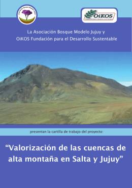 """""""Valorización de las cuencas de alta montaña en Salta y Jujuy"""""""