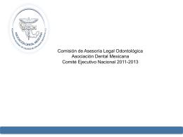 Comisión de Asesoría Legal Odontológica Asociación Dental