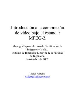 Introducción a la compresión de video bajo el estándar MPEG-2.