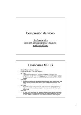 Compresión de vídeo Estándares MPEG