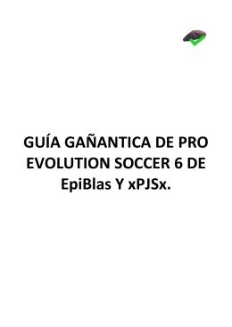 DESCARGAR Guia del Pro Evolution Soccer 6 de Epiblas y xPJSx