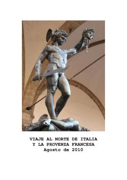VIAJE AL NORTE DE ITALIA Y LA PROVENZA FRANCESA Agosto