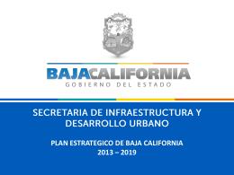 PLAN ESTRATEGICO DE BAJA CALIFORNIA 2013 – 2019