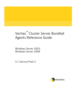 Veritas Cluster Server 5.1 SP2 Bundled Agents Reference Guide