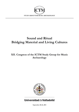 Sound and Ritual Bridging Material and Living Cultures