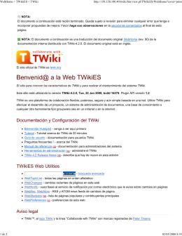WebHome < TWikiES < TWiki