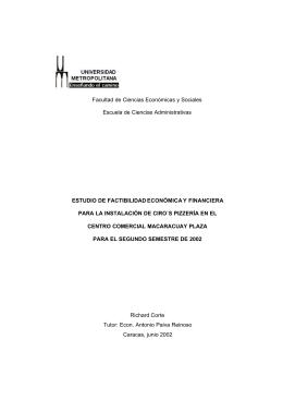 Estudio de factibilidad económica y financiera para la instalación de