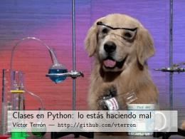 Clases en Python: lo estás haciendo mal