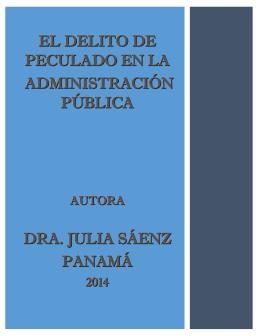 el delito de peculado en la administración pública dra. julia sáenz