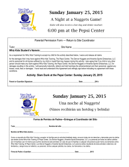 Sunday January 25, 2015 6:00 pm at the Pepsi Center Sunday