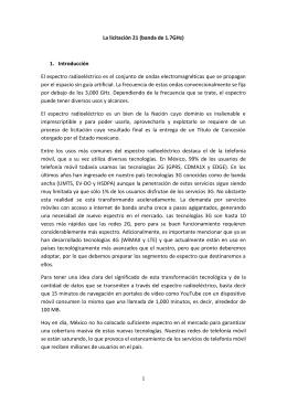 La licitación 21 (banda de 1.7GHz) 1. Introducción El espectro