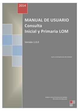 MANUAL DE USUARIO Consulta Inicial y Primaria LOM