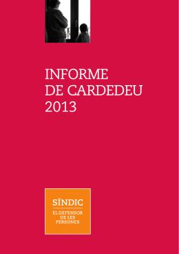 INFORME DE CARDEDEU 2013 - Síndic de Greuges de Catalunya