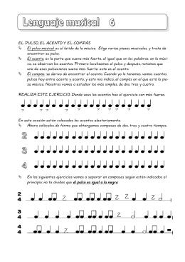 EL PULSO, EL ACENTO Y EL COMPÁS El pulso musical es el latido