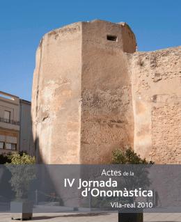 Actes de la IV Jornada d`Onomàstica. Vila-real, 2010