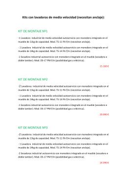 Kits con lavadoras de media velocidad (necesitan anclaje): KIT DE