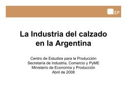 La Industria del calzado en la Argentina Centro de
