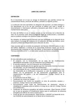 LIBRO DEL EDIFICIO DEFINICIÓN Es el documento en el que se