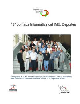 Participantes de la 18ª Jornada Informativa del IME: Deportes. Área