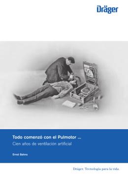 Todo comenzó con el Pulmotor … Cien años de ventilación