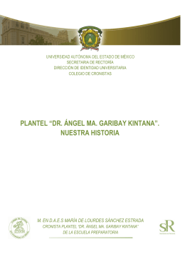 "PLANTEL ""DR. ÁNGEL MA. GARIBAY KINTANA"". NUESTRA"