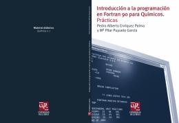 Introducción a la programación en Fortran 90 para Químicos