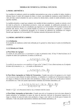 MEDIDAS DE TENDENCIA CENTRAL CON EXCEL 1) MEDIA