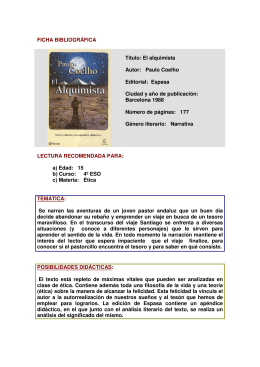 FICHA BIBLIOGRÁFICA Título: El alquimista Autor: Paulo Coelho