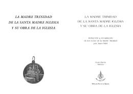 LA MADRE TRINIDAD DE LA SANTA MADRE IGLESIA Y SU OBRA