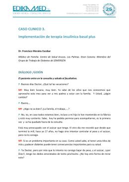 CASO CLINICO 3. Implementación de terapia insulínica