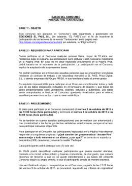 BASES DEL CONCURSO `ARCADE FIRE TENTACIONES` BASE 1ª