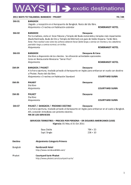 1 2011 WAYS TO TAILANDIA: BANGKOK – PHUKET 7D / 6N DIA 01