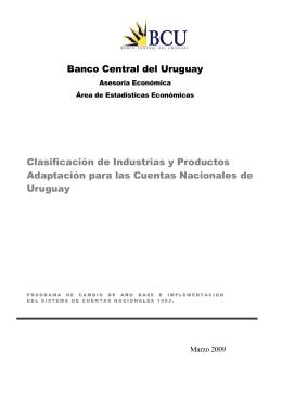 Banco Central del Uruguay Clasificación de Industrias y Productos