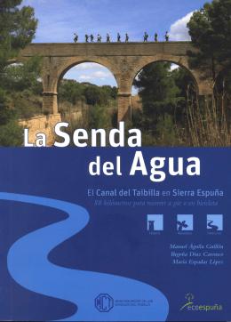 Senda del Agua - Mancomunidad de los Canales del Taibilla