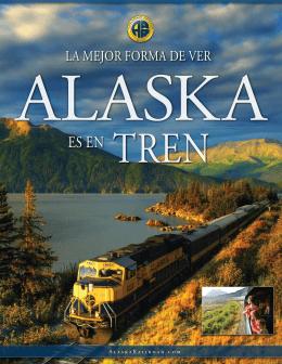 ES EN TREN - Alaska Railroad
