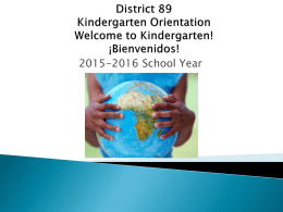 District 89 Kindergarten Orientation