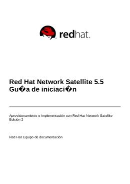 Red Hat Network Satellite 5.5 Guía de iniciación