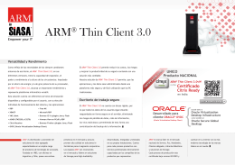 ARM® Thin Client 3.0 ARM Thin Client 3.0
