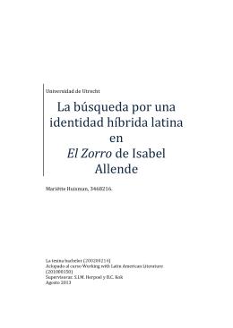La búsqueda por una identidad híbrida latina en El Zorro de Isabel
