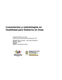 Lineamientos y metodologías en Usabilidad para Gobierno en línea.