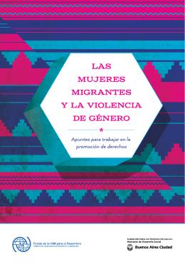 Las mujeres migrantes y la violencia de género - OIM