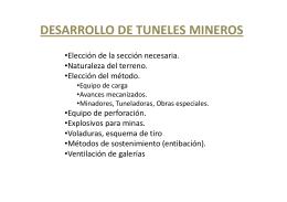 DESARROLLO DE TUNELES MINEROS