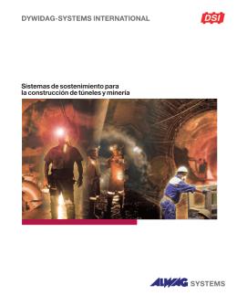 Sistemas de sostenimiento para la construcción de túneles y minería