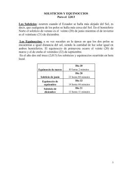 SOLSTICIOS Y EQUINOCCIOS Para el 2,013 Los