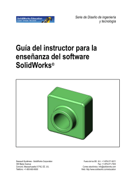 Guía del instructor para la enseñanza del software SolidWorks®