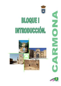 bloque i: introducción - Ayuntamiento de Carmona